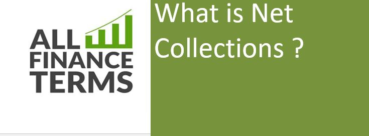 Definition of Net Collections