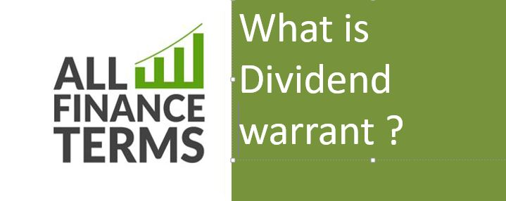 Explanation Of Dividend warrant