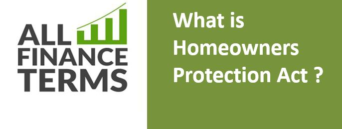 Definition of Homeowners Protection Act