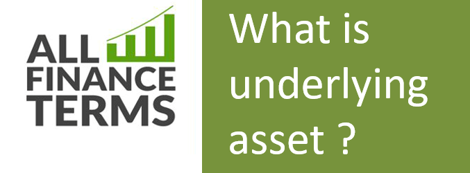 Capture 1 - What is underlying asset ?