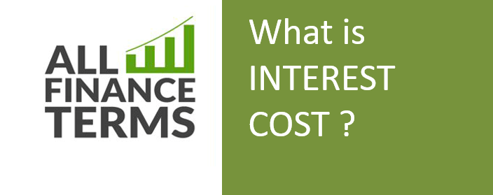 Definition of INTEREST COST
