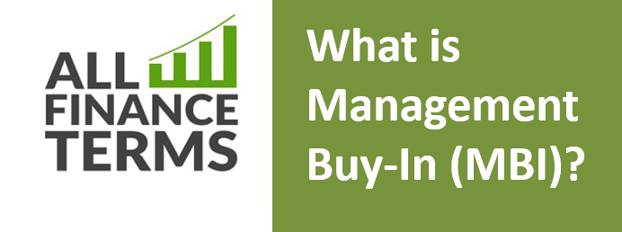 Definition of Management Buy-In (MBI)